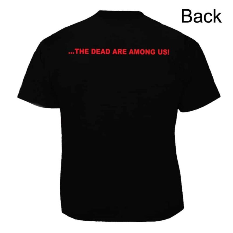Zombie We Are Going To Eat You T-Shirt 1
