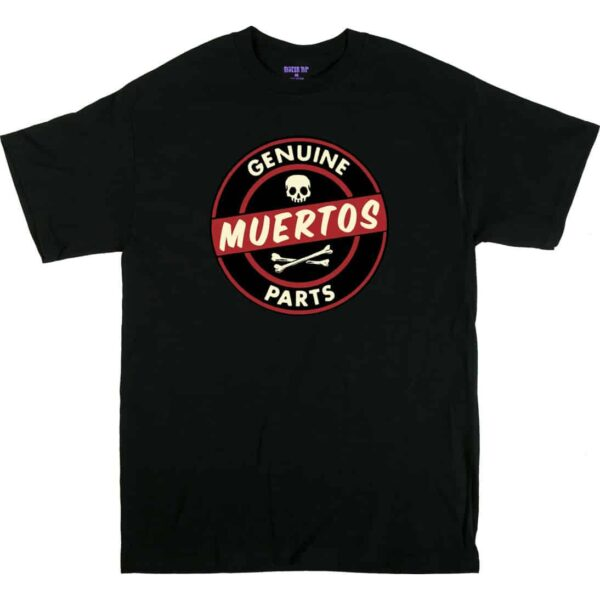 Kruse Genuine Muertos Parts T-Shirt