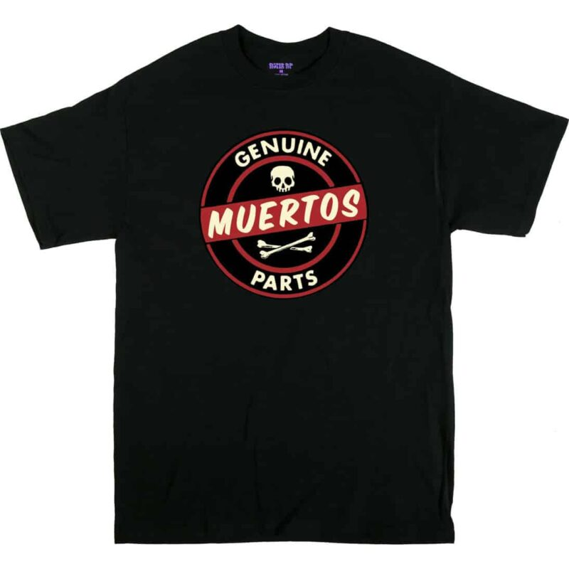 Kruse Genuine Muertos Parts T-Shirt