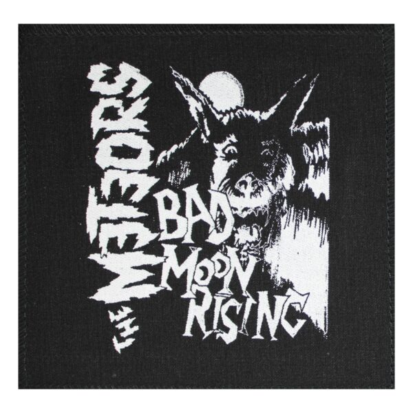 The Meteors Bad Moon Rising Cloth Patch