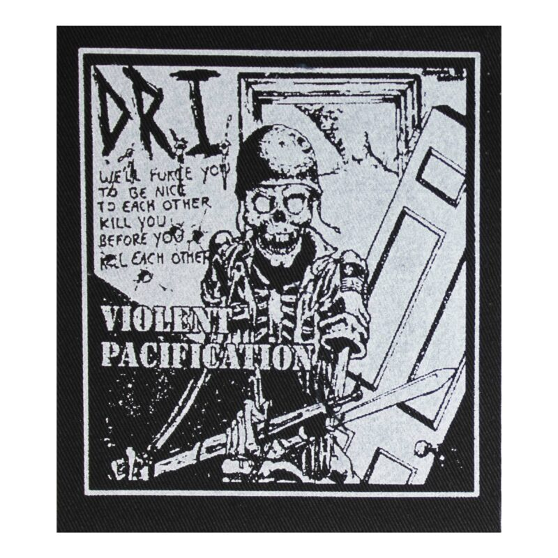 DRI Violent Pacification Cloth Patch