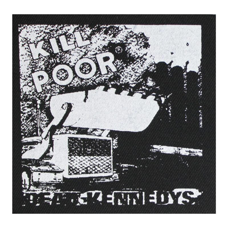 Dead Kennedys Kill Poor Cloth Patch