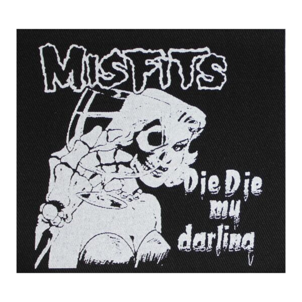 Misfits Die Die My Darling Cloth Patch