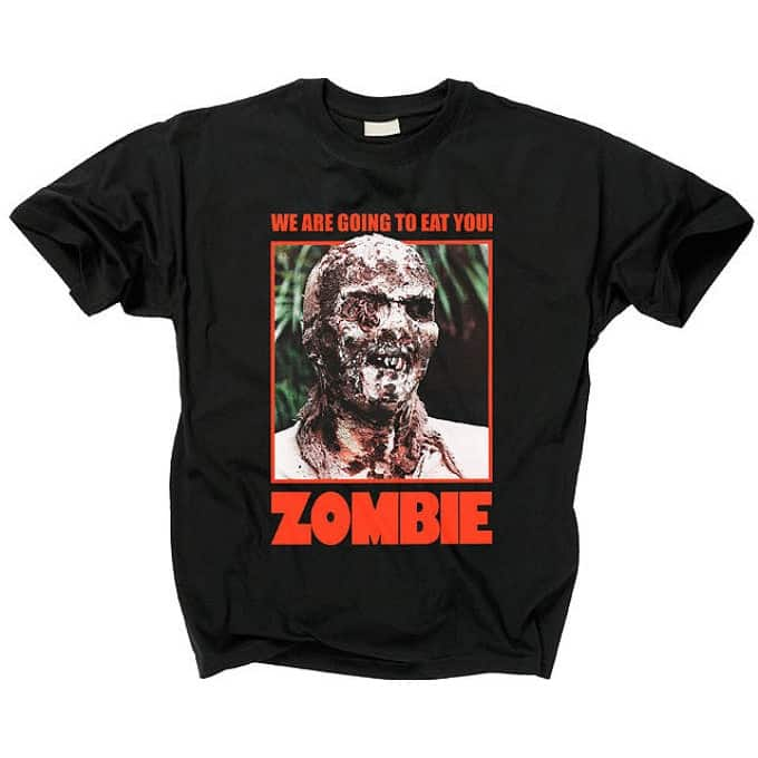 Zombie We Are Going To Eat You T-Shirt