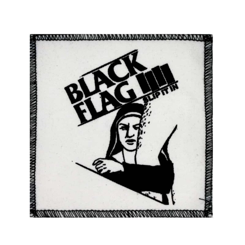Black Flag Slip It In Cloth Patch
