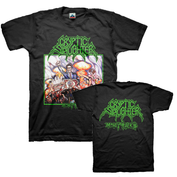 Cryptic Slaughter Money Talks T-Shirt